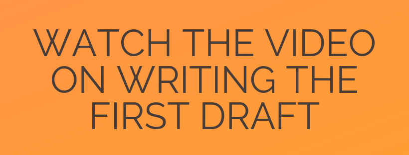 Writing the First Draft